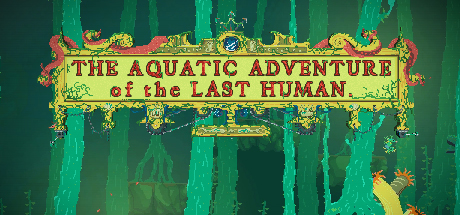 Image result for aquatic adventure of the last human