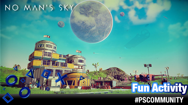 Fun Activity No Mans Sky Basis Und Frachter Playstation Forum